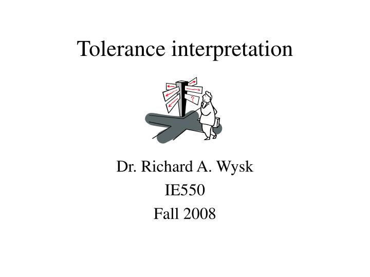 Tolerance interpretation