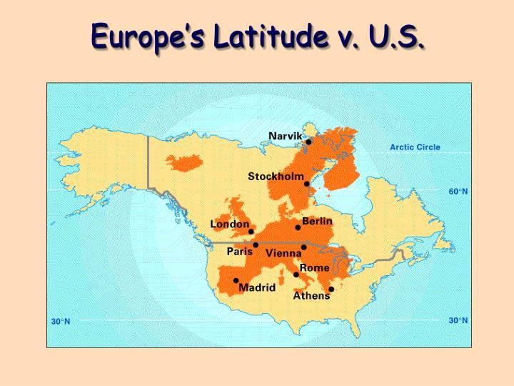 Europe's Latitude v.