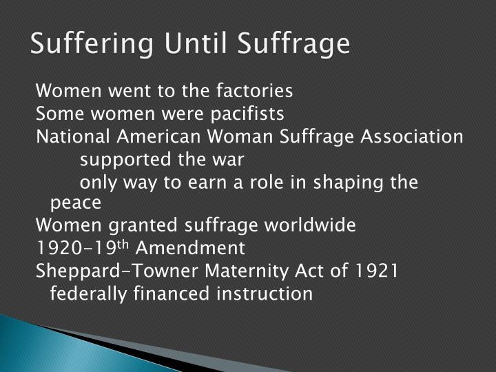 Suffering Until Suffrage