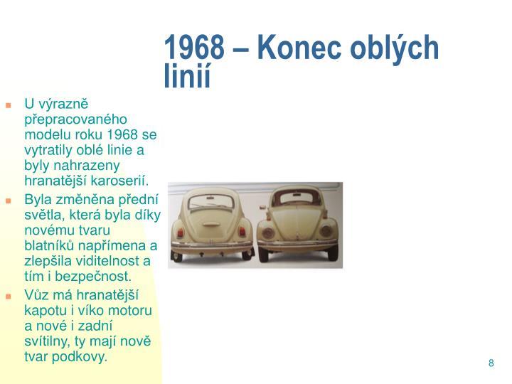 1968 – Konec oblých linií