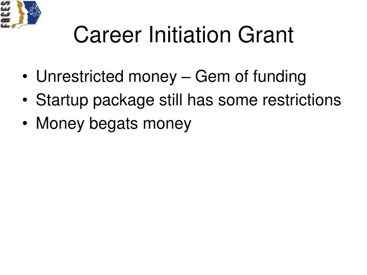 Career Initiation Grant