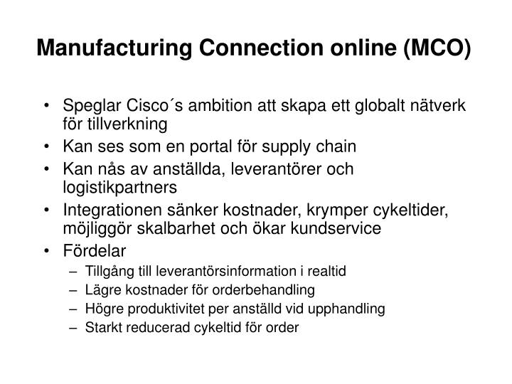 Manufacturing Connection online (MCO)