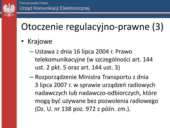 Otoczenie regulacyjno-prawne (3)