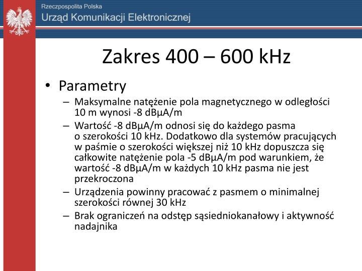 Zakres 400 – 600