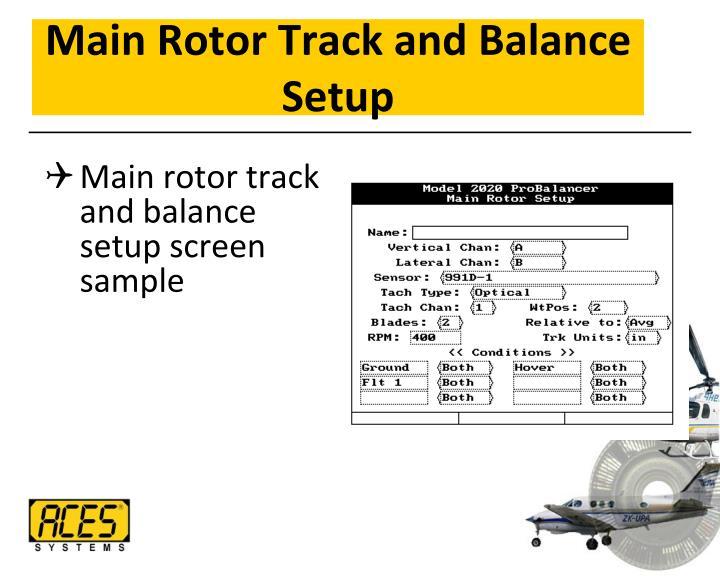 Main Rotor Track and Balance Setup