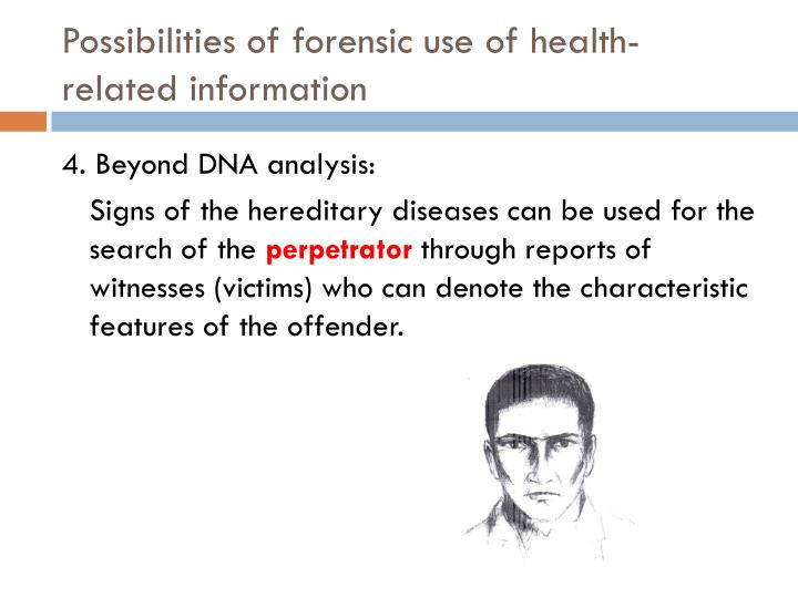 Possibilities of forensic use of health-related information
