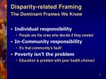 disparity related framing the dominant frames we know