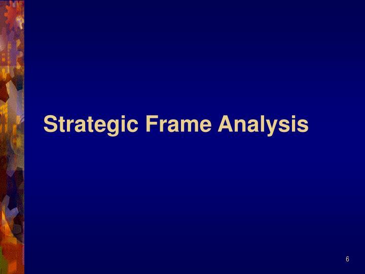 Strategic Frame Analysis