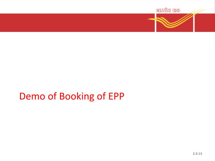 Demo of Booking of EPP