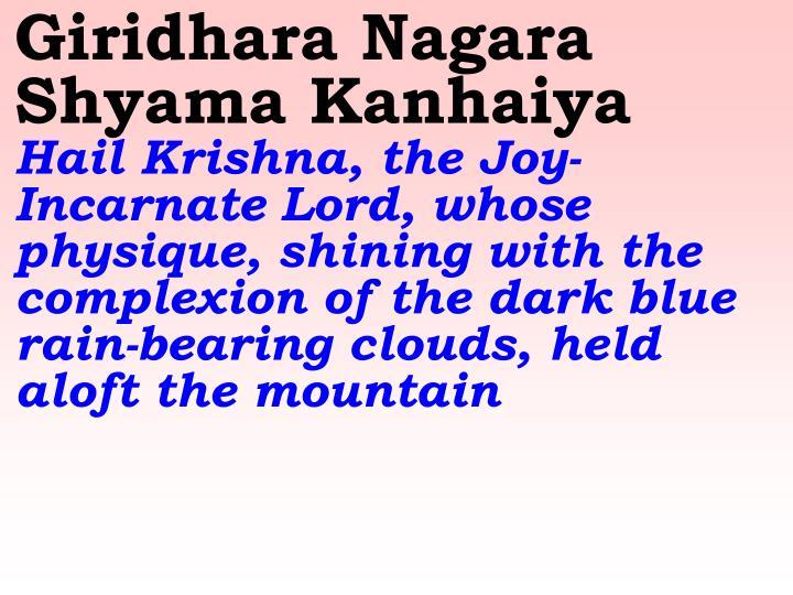 Giridhara Nagara Shyama Kanhaiya