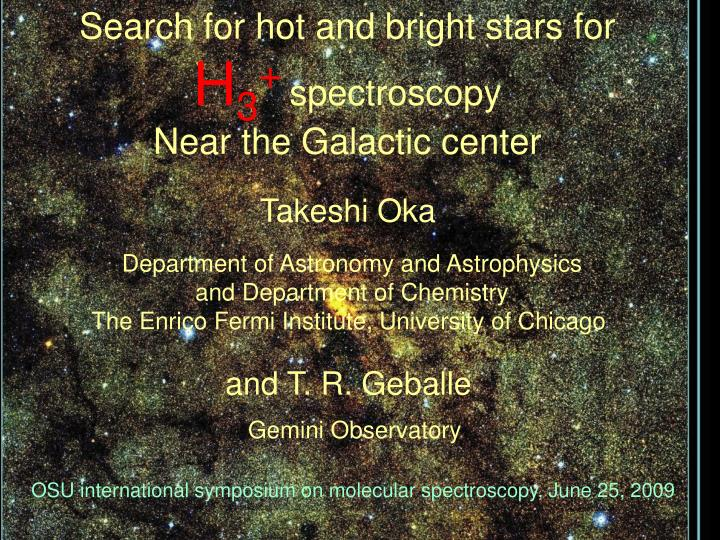 Search for hot and bright stars for
