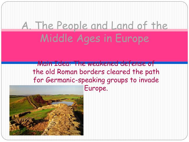 A the people and land of the middle ages in europe