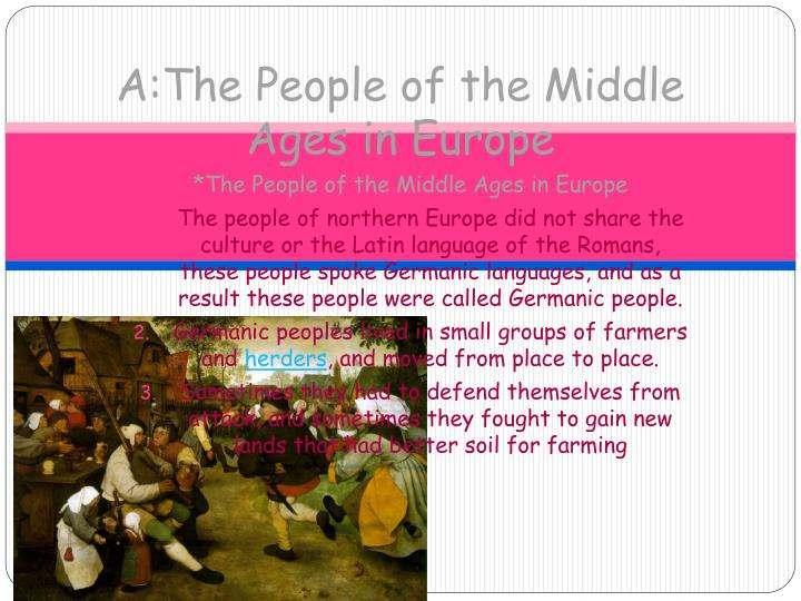 A:The People of the Middle Ages in Europe