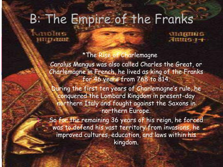 B: The Empire of the Franks