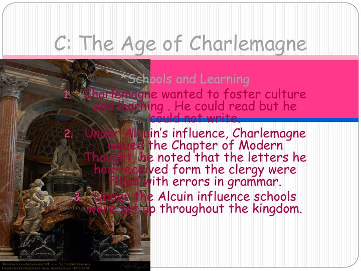 C: The Age of Charlemagne