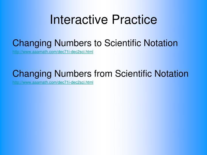 Interactive Practice