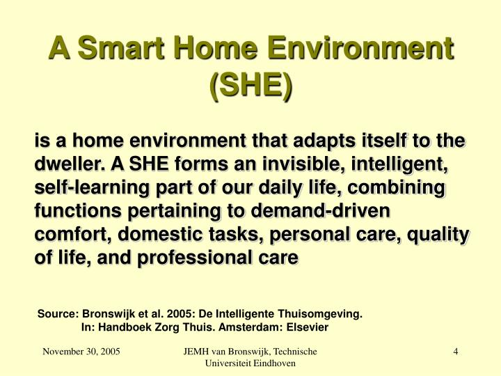 A Smart Home Environment