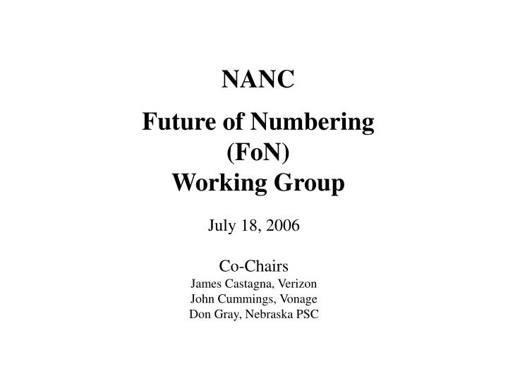 Nanc future of numbering fon working group