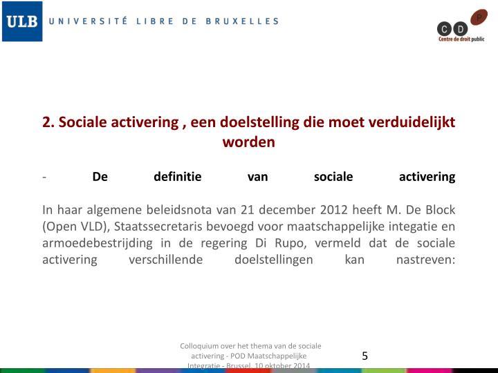 2. Sociale activering , een doelstelling die moet verduidelijkt worden