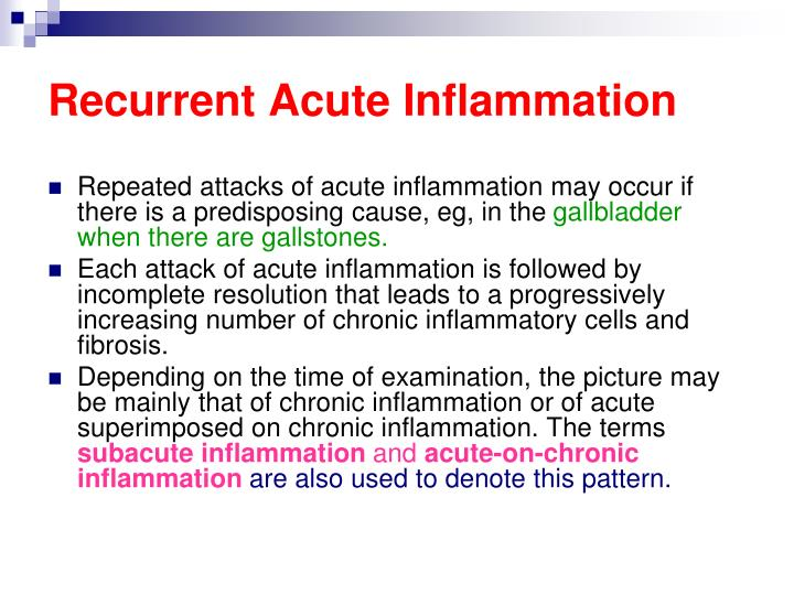 Recurrent Acute Inflammation