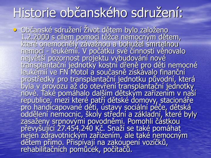 Historie občanského sdružení: