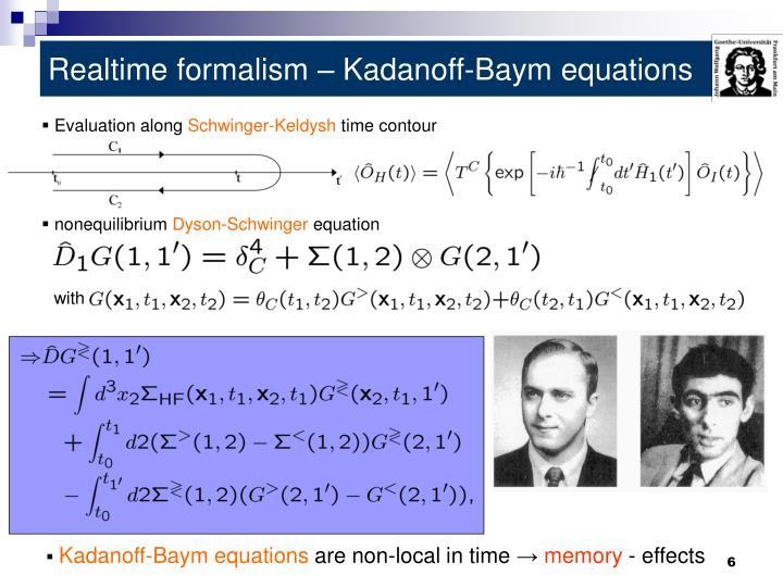 Realtime formalism – Kadanoff-Baym equations