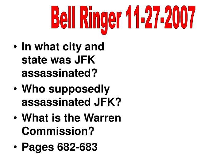 Bell Ringer 11-27-2007