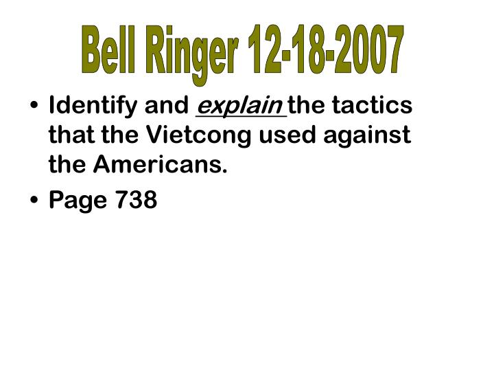 Bell Ringer 12-18-2007