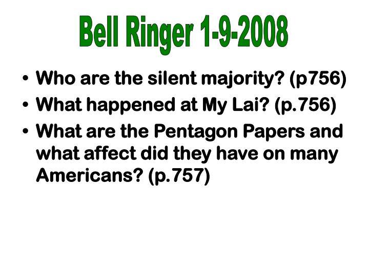 Bell Ringer 1-9-2008