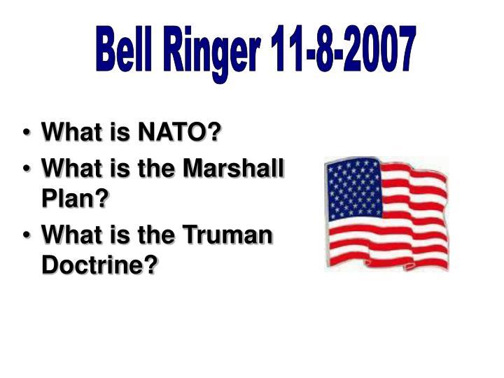 Bell Ringer 11-8-2007