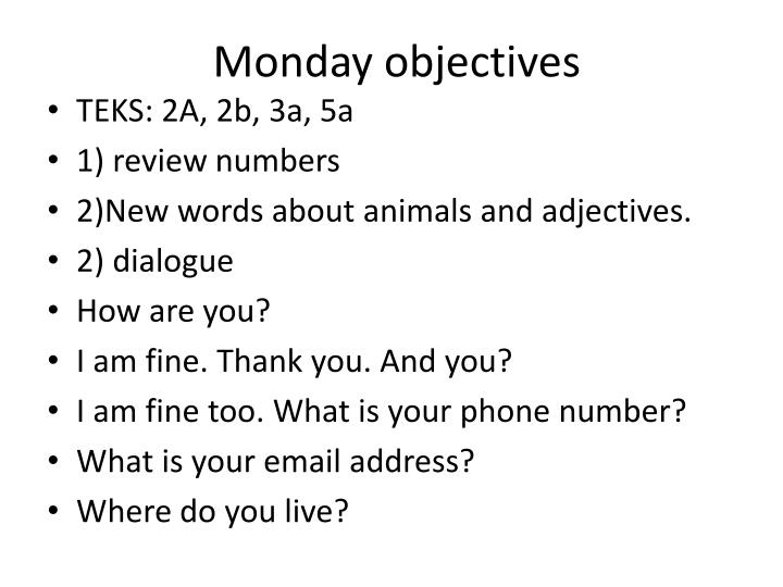Monday objectives