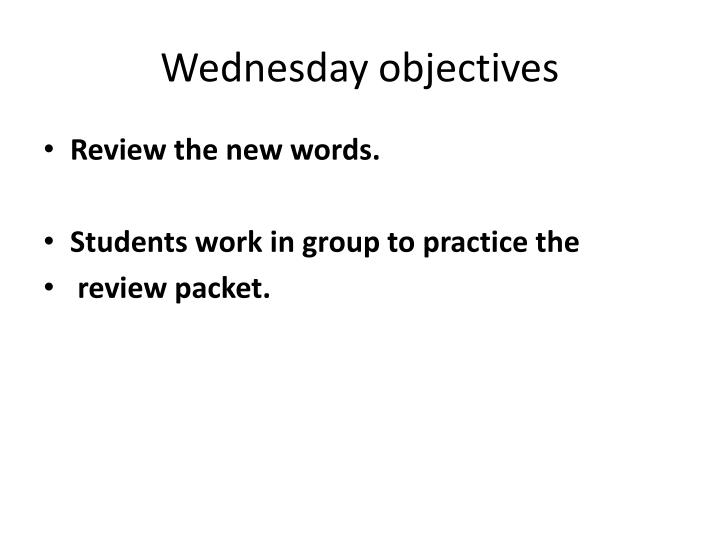Wednesday objectives