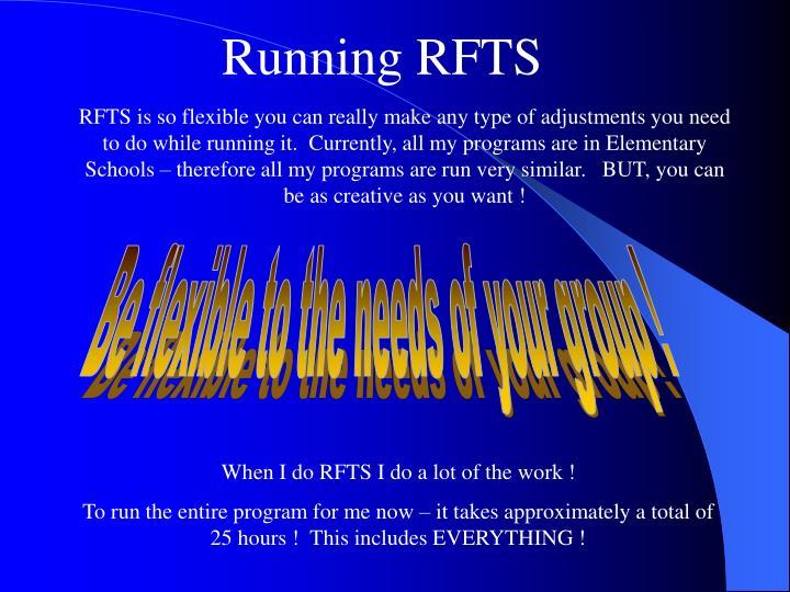 Running RFTS