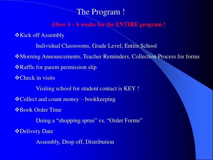 The Program !
