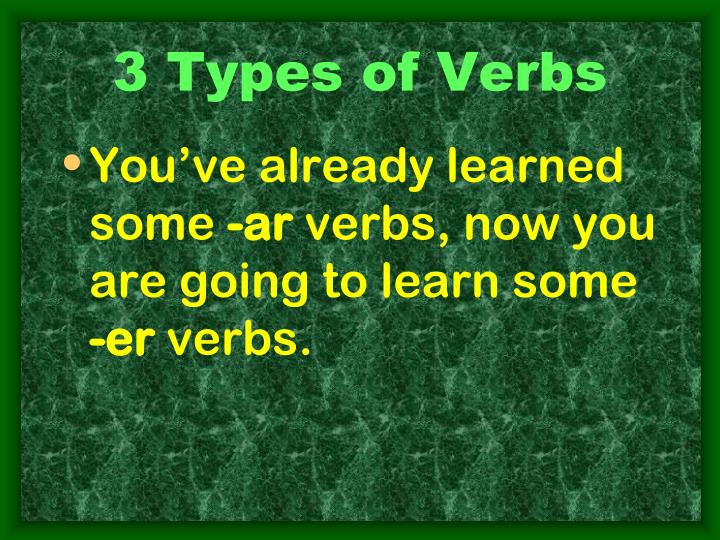 3 Types of Verbs
