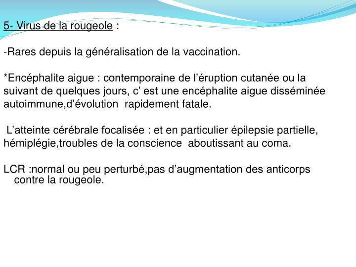 5- Virus de la rougeole