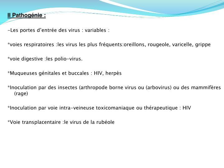 II Pathogénie: