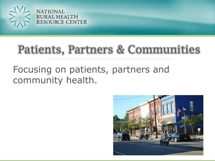 Patients, Partners & Communities