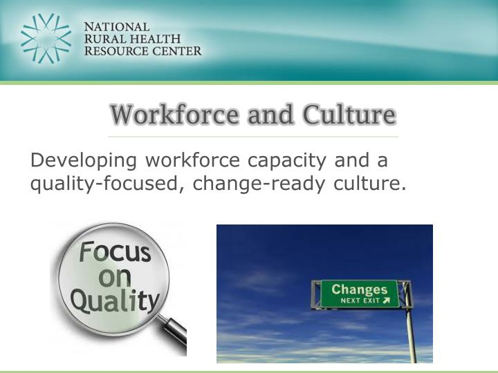 Workforce and Culture