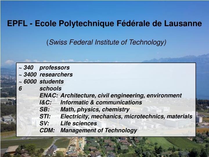 EPFL - Ecole Polytechnique Fédérale de Lausanne