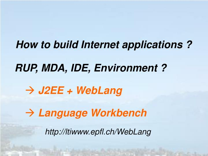 How to build Internet applications ?