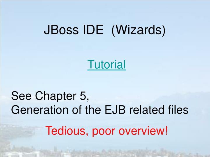 JBoss IDE  (Wizards)