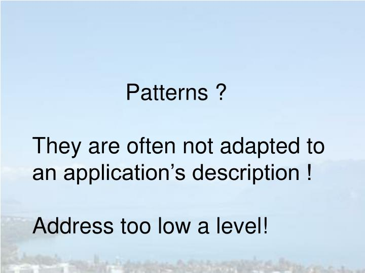 Patterns ?
