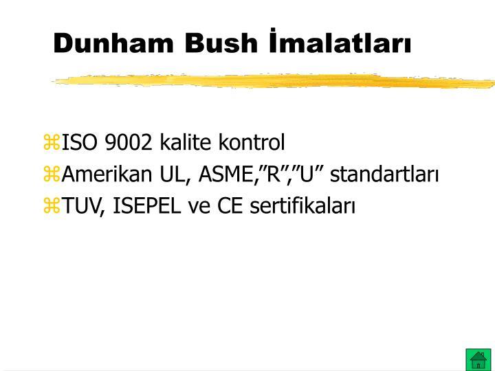 Dunham Bush İmalatları