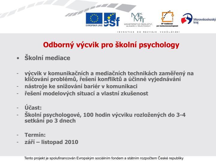 Odborný výcvik pro školní psychology