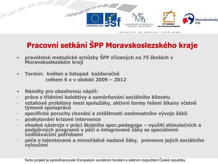 Pracovní setkání ŠPP Moravskoslezského kraje