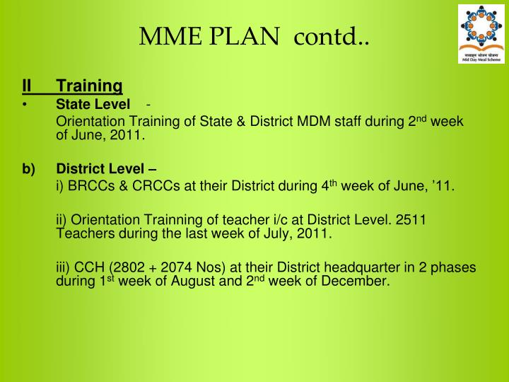 MME PLAN  contd..