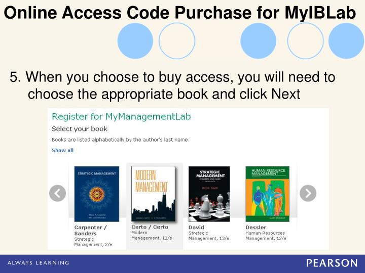 5. When you choose to buy access, you will need to                                                                                                                                            choose the appropriate book and click Next
