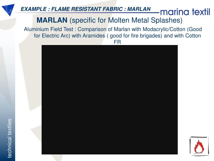 EXAMPLE : FLAME RESISTANT FABRIC : MARLAN