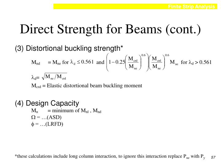 Direct Strength for Beams (cont.)